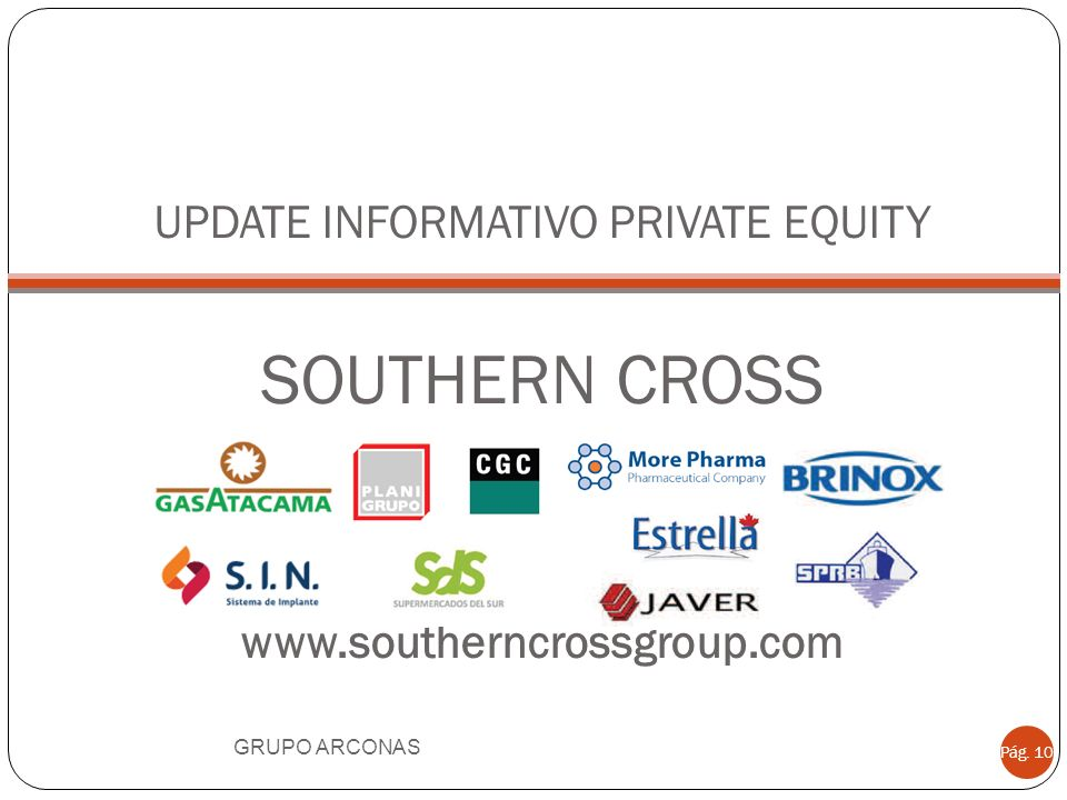 UPDATE INFORMATIVO PRIVATE EQUITY SOUTHERN CROSS www