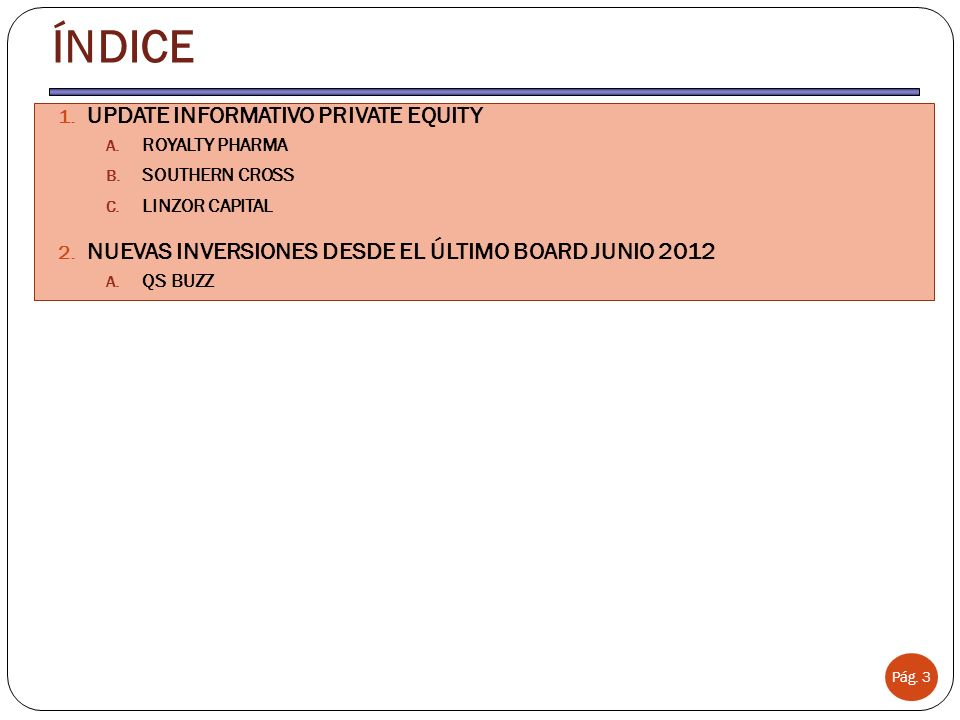 ÍNDICE UPDATE INFORMATIVO PRIVATE EQUITY