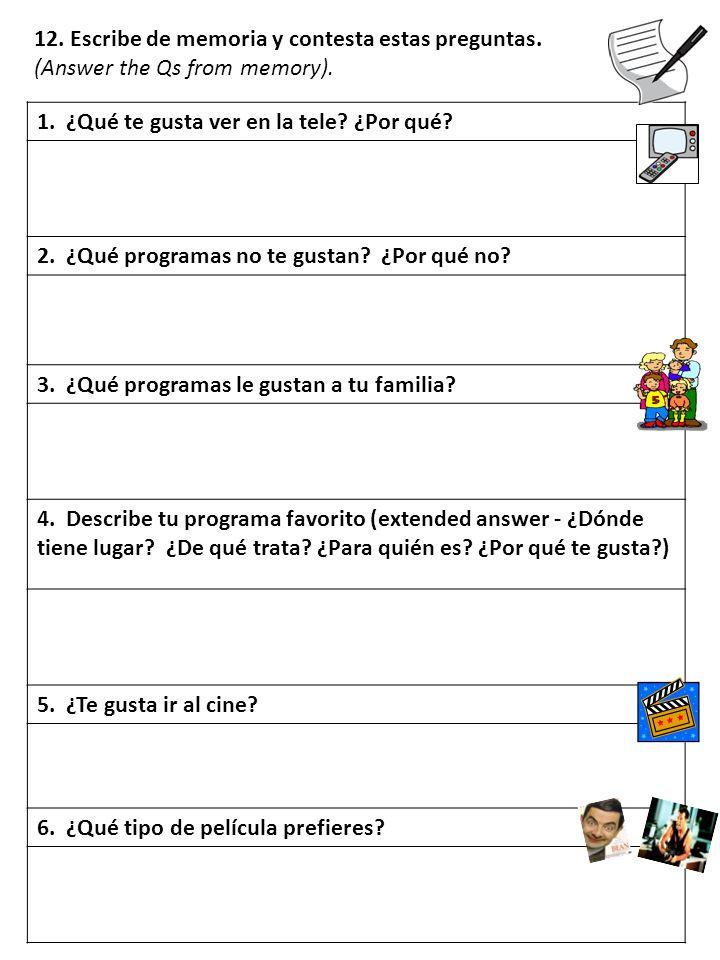 12. Escribe de memoria y contesta estas preguntas