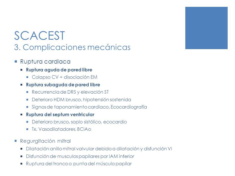 SCACEST 3. Complicaciones mecánicas