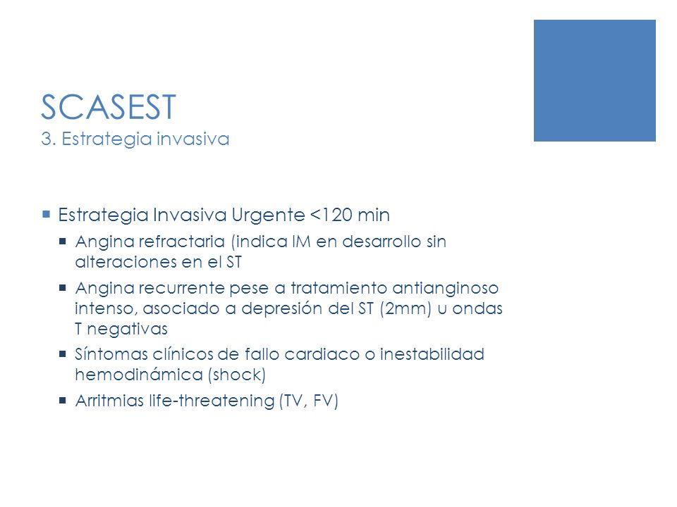 SCASEST 3. Estrategia invasiva