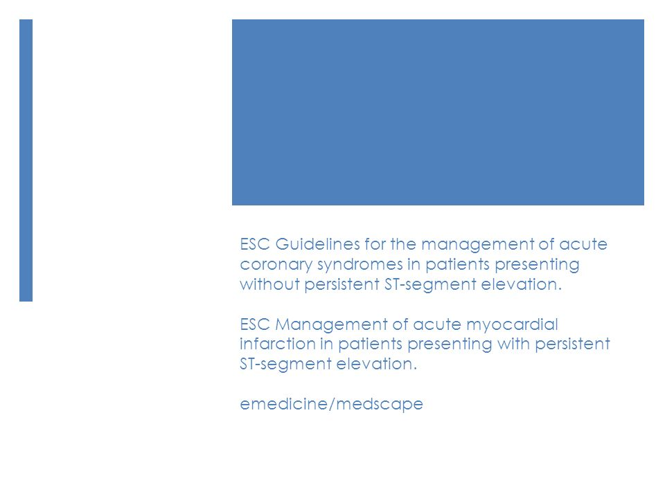 ESC Guidelines for the management of acute coronary syndromes in patients presenting without persistent ST-segment elevation.