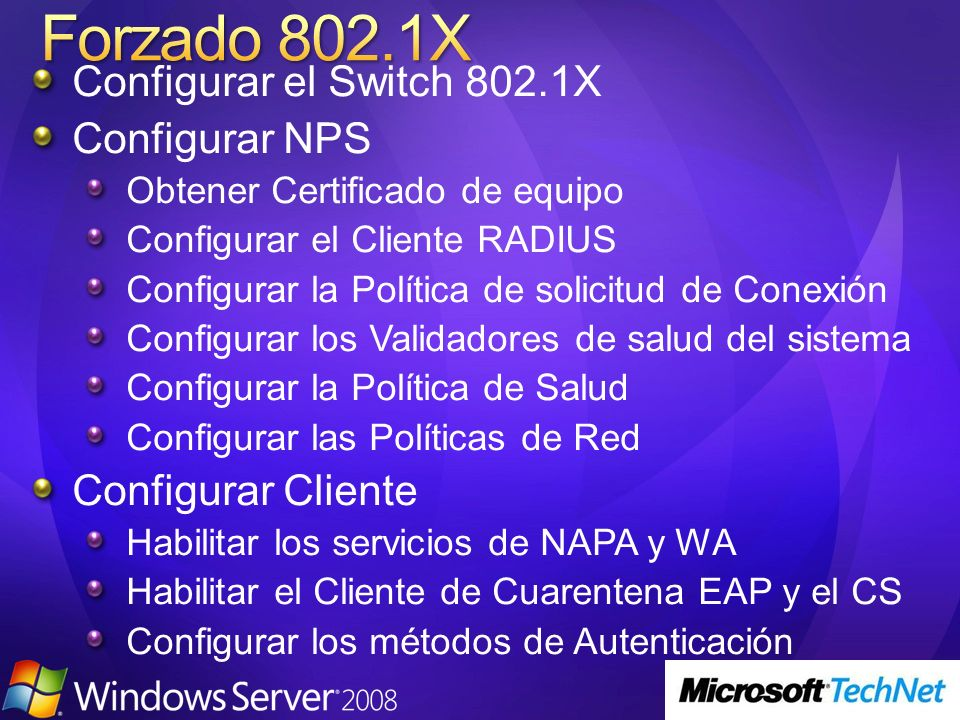 Forzado 802.1X Configurar el Switch 802.1X Configurar NPS