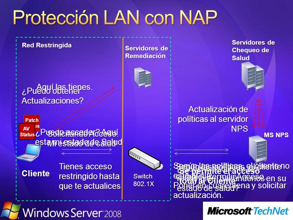 Protección LAN con NAP Aquí las tienes.