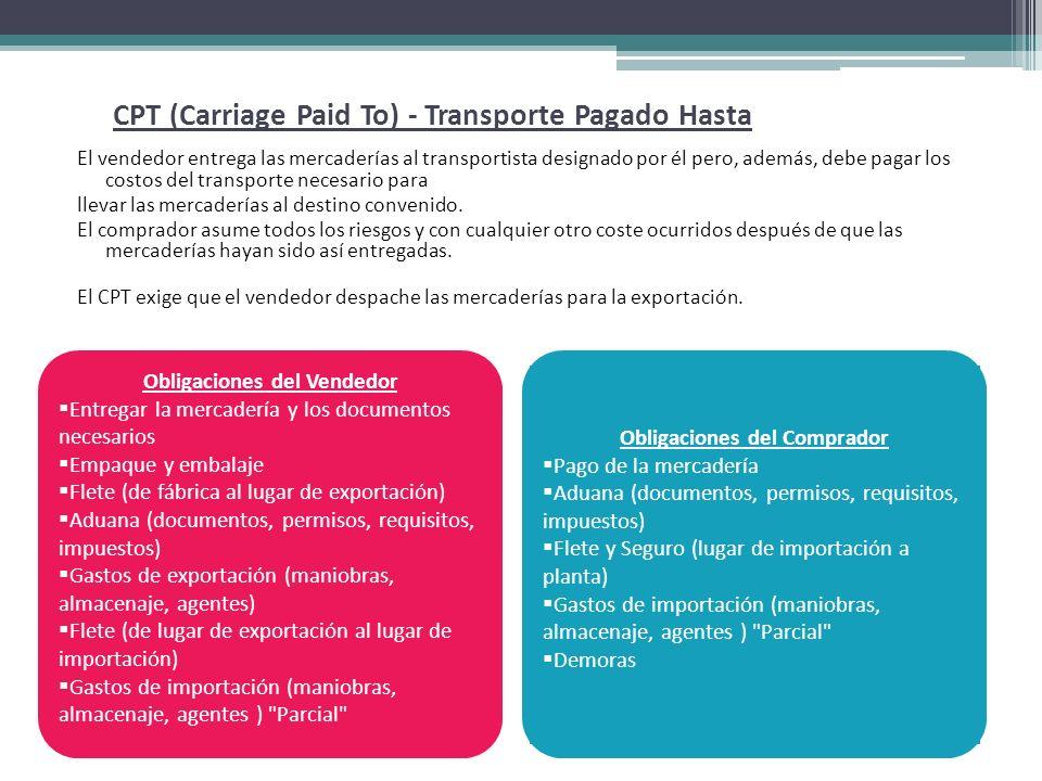 CPT (Carriage Paid To) - Transporte Pagado Hasta
