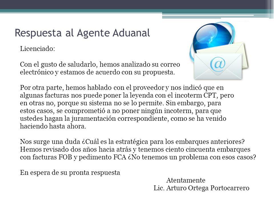 Respuesta al Agente Aduanal