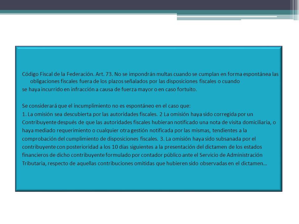 Código Fiscal de la Federación. Art. 73