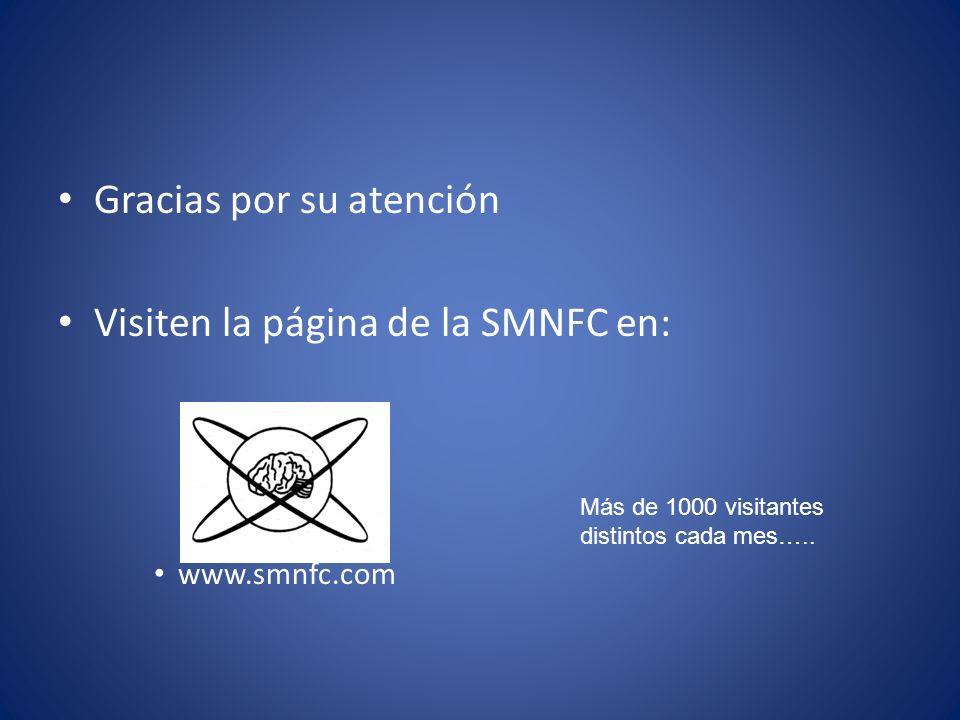 Gracias por su atención Visiten la página de la SMNFC en: