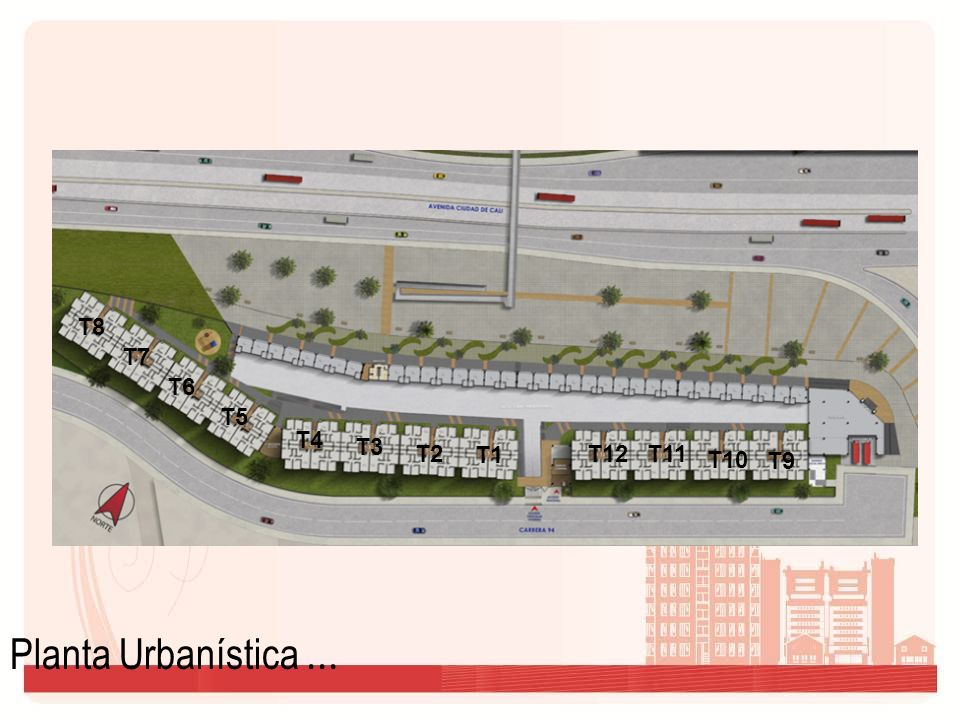 T8 T7 T6 T5 T4 T3 T2 T1 T12 T11 T10 T9 Planta Urbanística ...