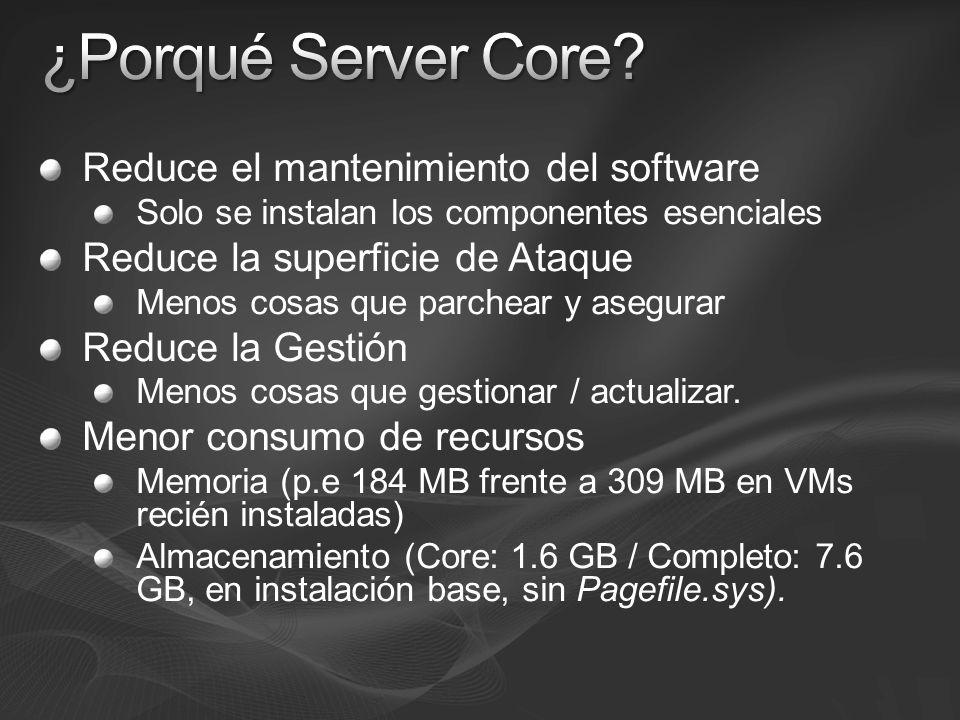 ¿Porqué Server Core Reduce el mantenimiento del software
