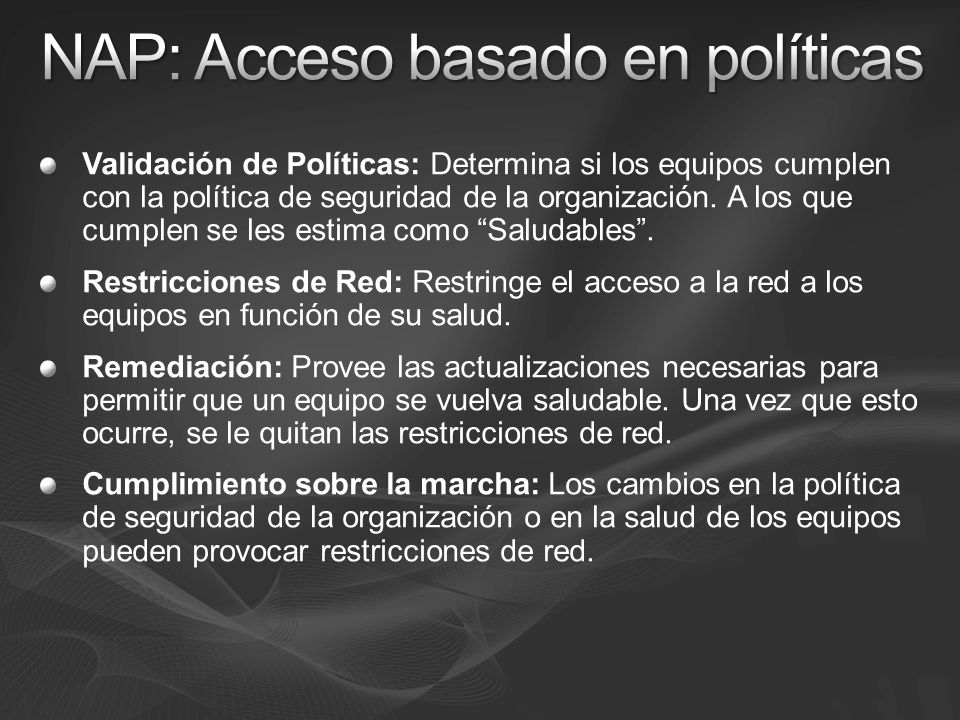 NAP: Acceso basado en políticas