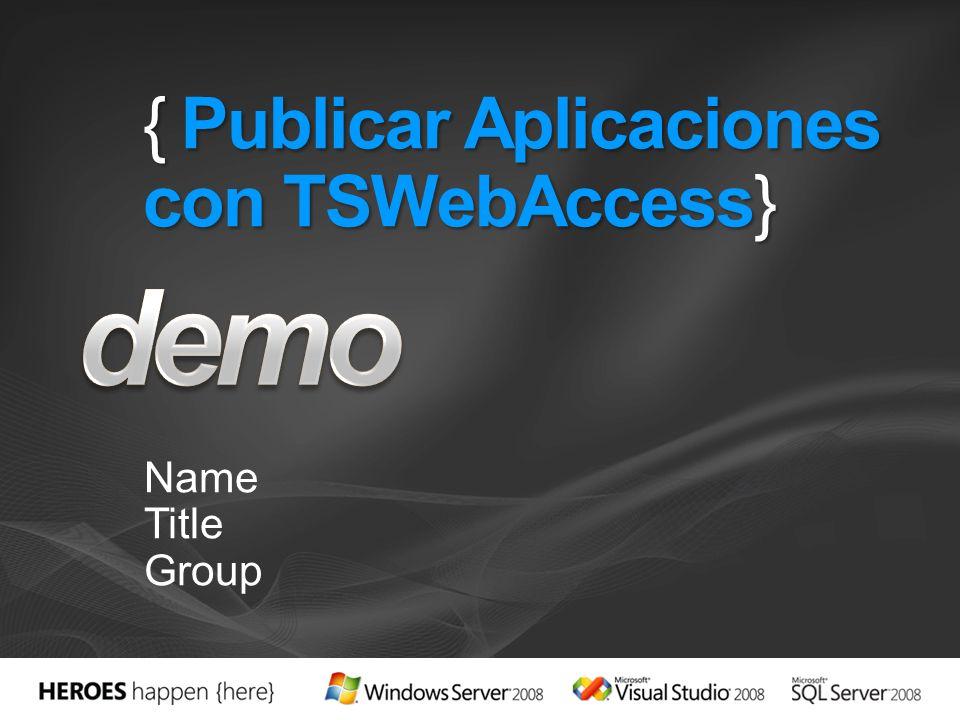{ Publicar Aplicaciones con TSWebAccess}