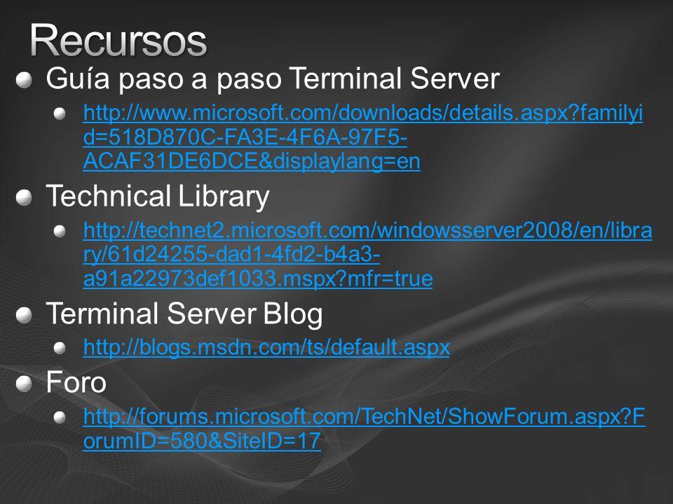 Recursos Guía paso a paso Terminal Server Technical Library