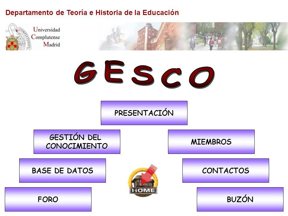 GESCO Departamento de Teoría e Historia de la Educación PRESENTACIÓN