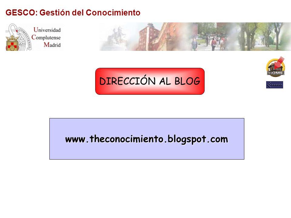 DIRECCIÓN AL BLOG www.theconocimiento.blogspot.com