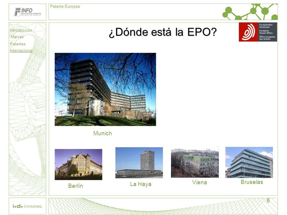 ¿Dónde está la EPO Munich Viena Bruselas La Haya Berlín