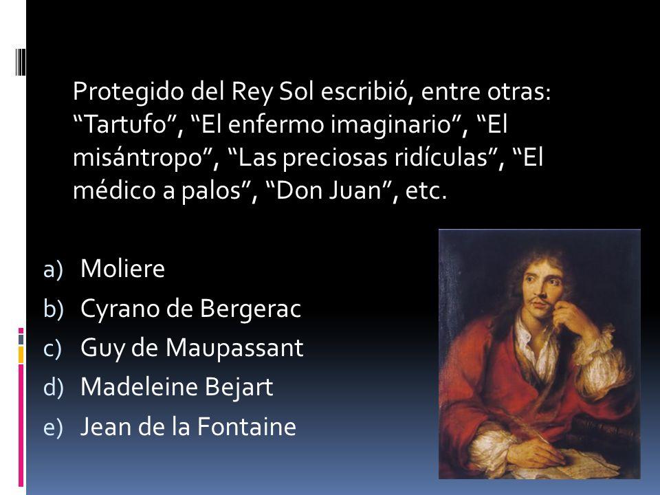 Protegido del Rey Sol escribió, entre otras: Tartufo , El enfermo imaginario , El misántropo , Las preciosas ridículas , El médico a palos , Don Juan , etc.