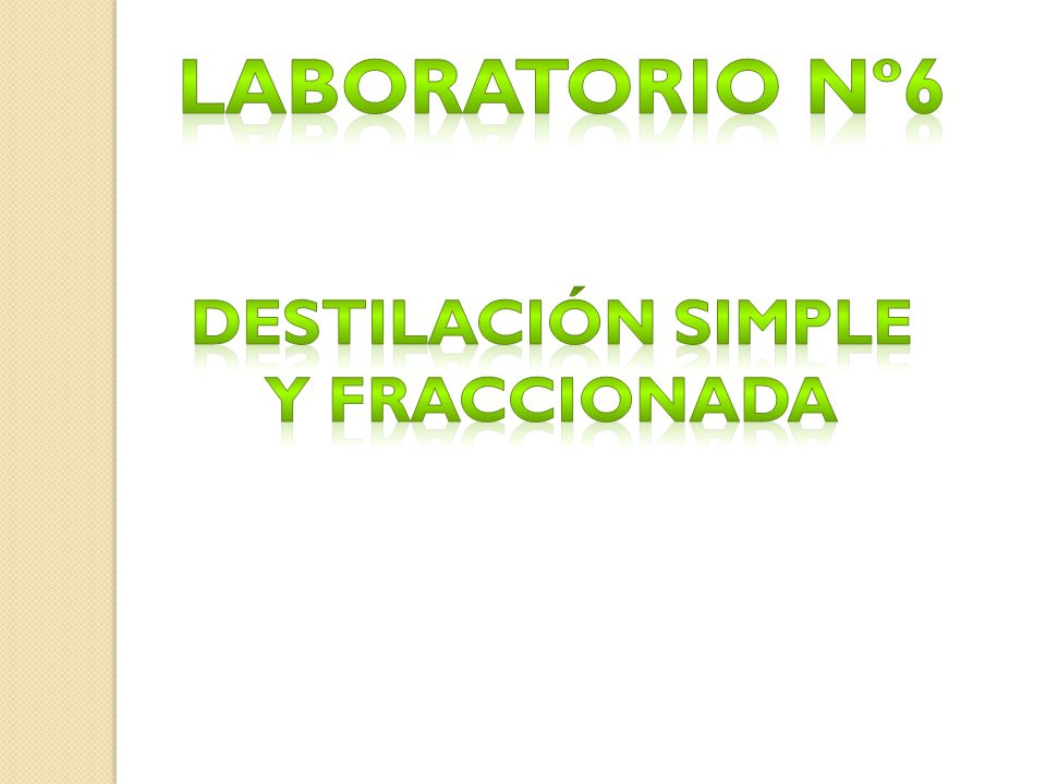 Destilación simple y fraccionada