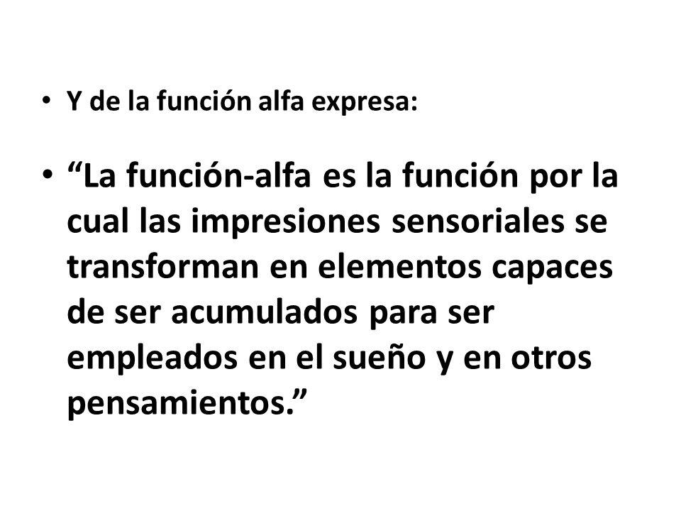 Y de la función alfa expresa: