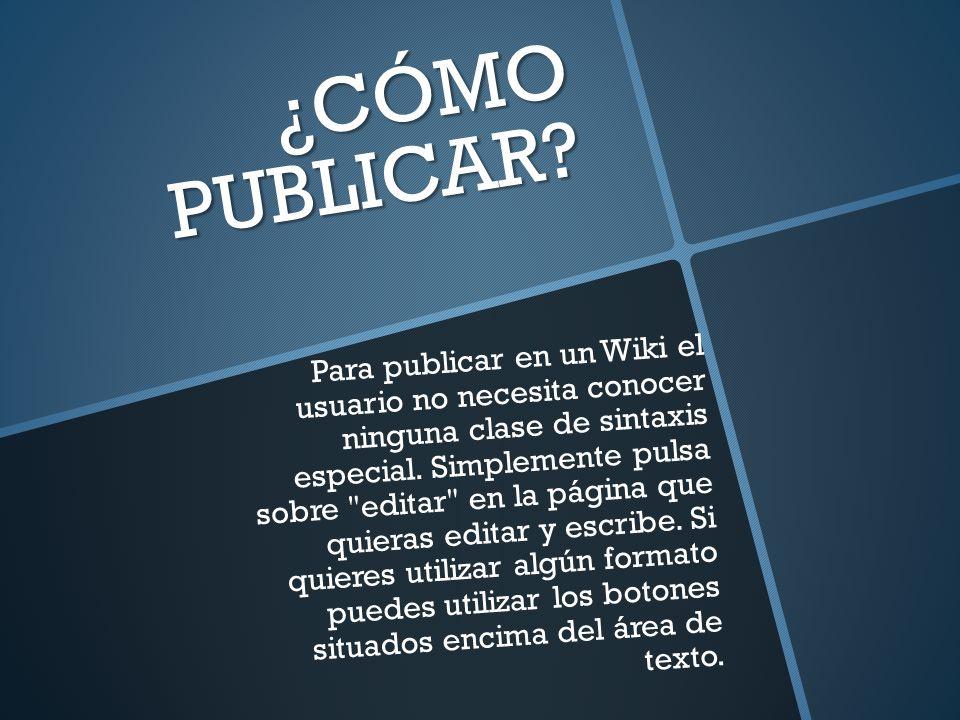 ¿CÓMO PUBLICAR