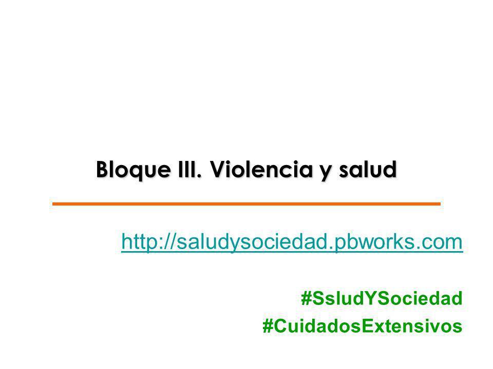 Bloque III. Violencia y salud