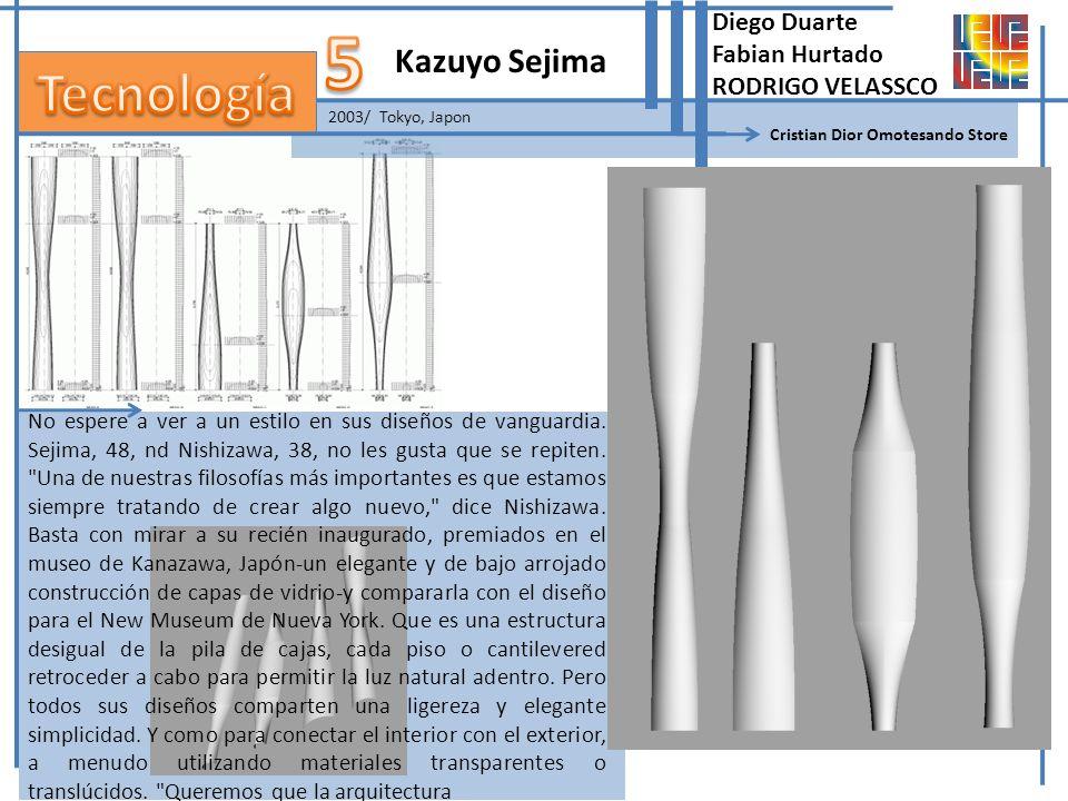 5 Tecnología Kazuyo Sejima Diego Duarte Fabian Hurtado