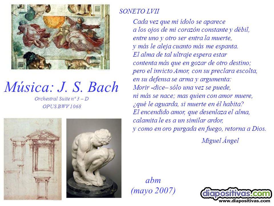 Música: J. S. Bach Orchestral Suite nº 3 – D OPUS BWV 1068