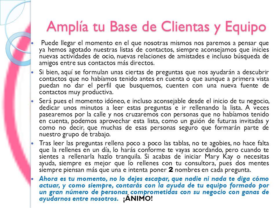 Amplía tu Base de Clientas y Equipo