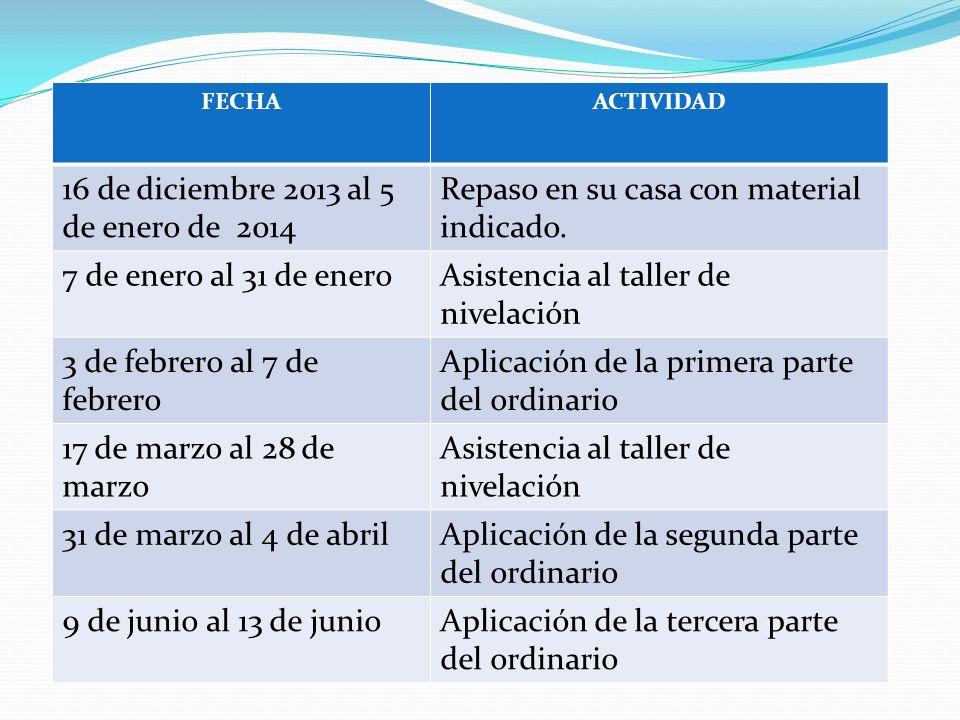 16 de diciembre 2013 al 5 de enero de 2014