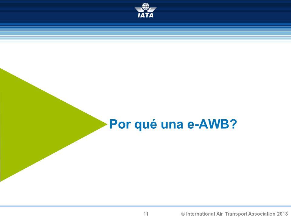 Por qué una e-AWB 11