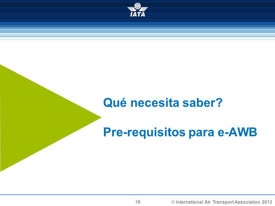 Qué necesita saber Pre-requisitos para e-AWB