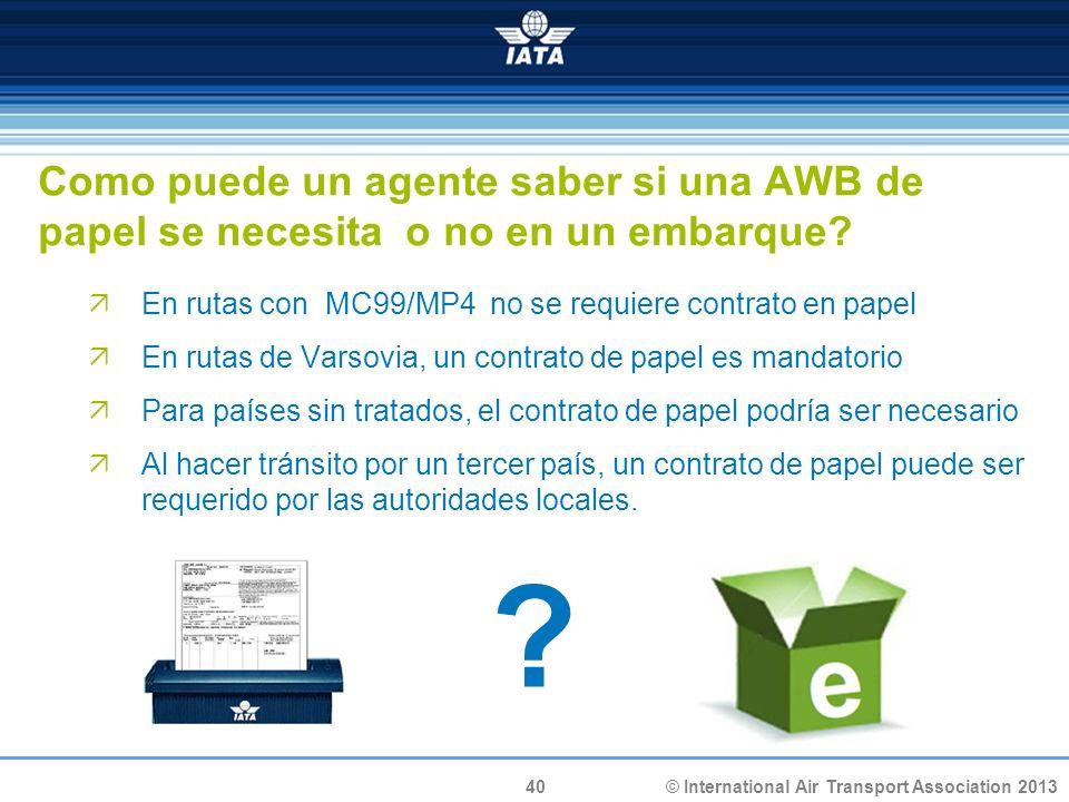 Como puede un agente saber si una AWB de papel se necesita o no en un embarque