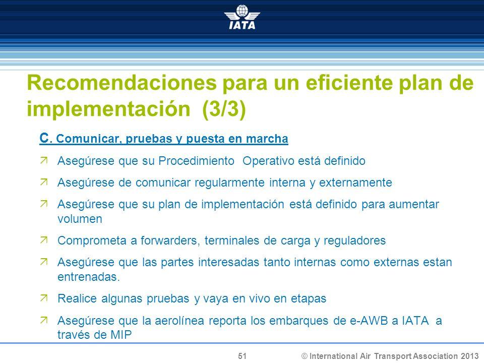 Recomendaciones para un eficiente plan de implementación (3/3)