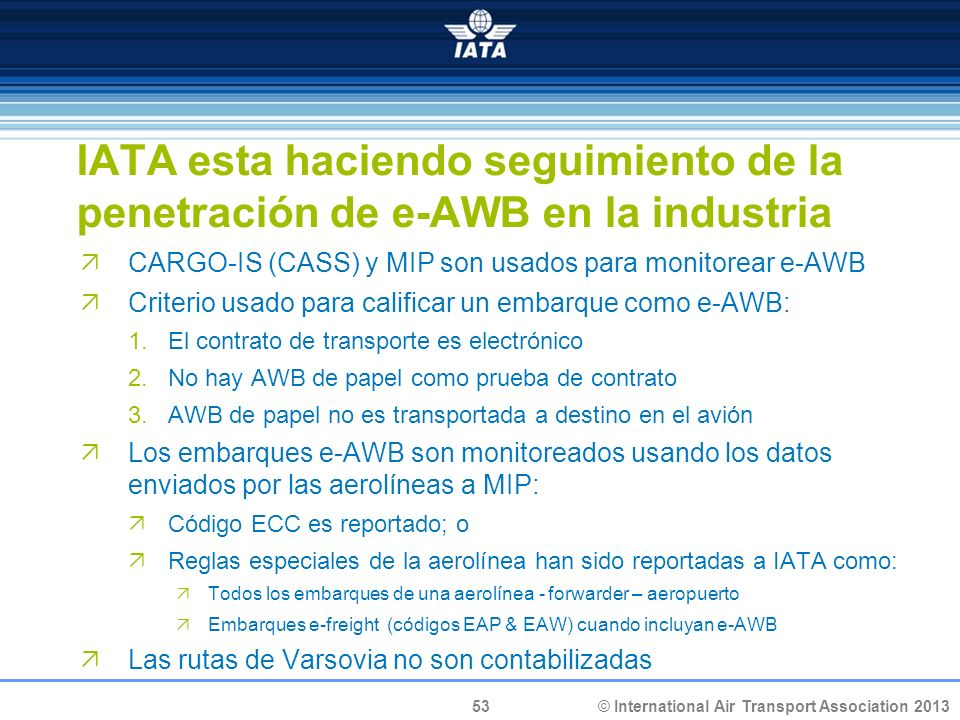 IATA esta haciendo seguimiento de la penetración de e-AWB en la industria