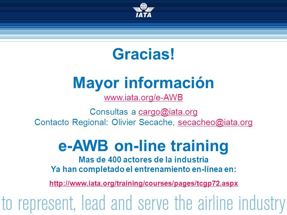 Gracias! Mayor información e-AWB on-line training