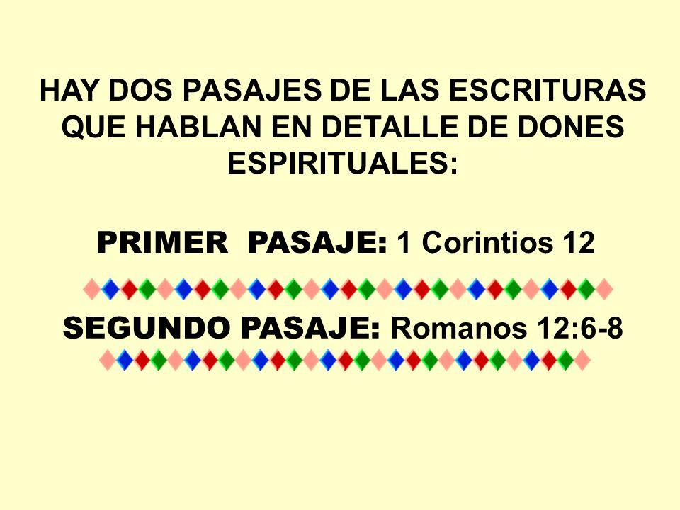 PRIMER PASAJE: 1 Corintios 12