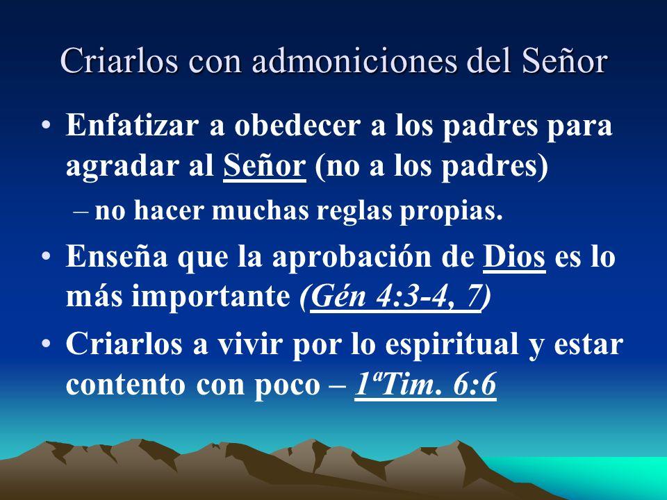 Criarlos con admoniciones del Señor