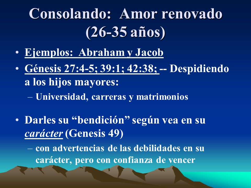 Consolando: Amor renovado (26-35 años)