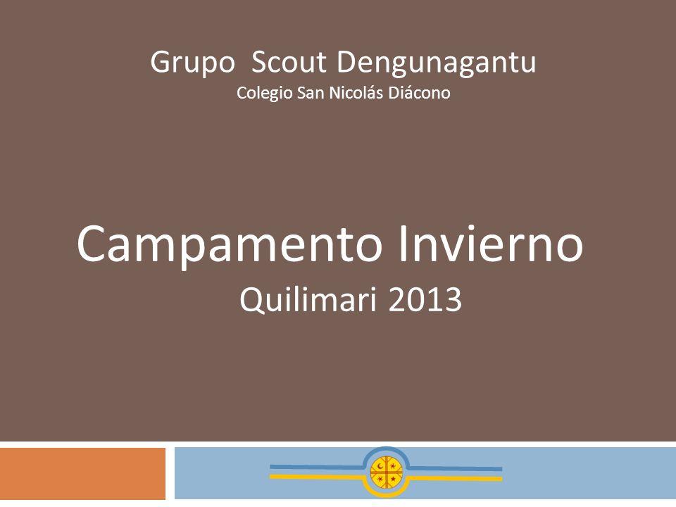 Campamento Invierno Quilimari 2013 Grupo Scout Dengunagantu