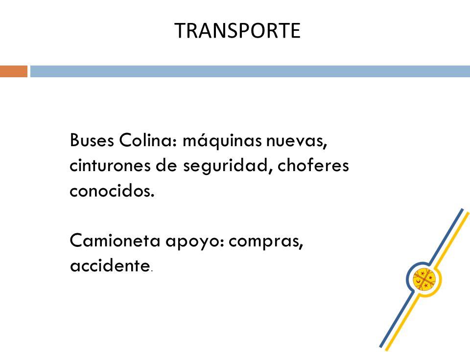 TRANSPORTE Buses Colina: máquinas nuevas, cinturones de seguridad, choferes conocidos.