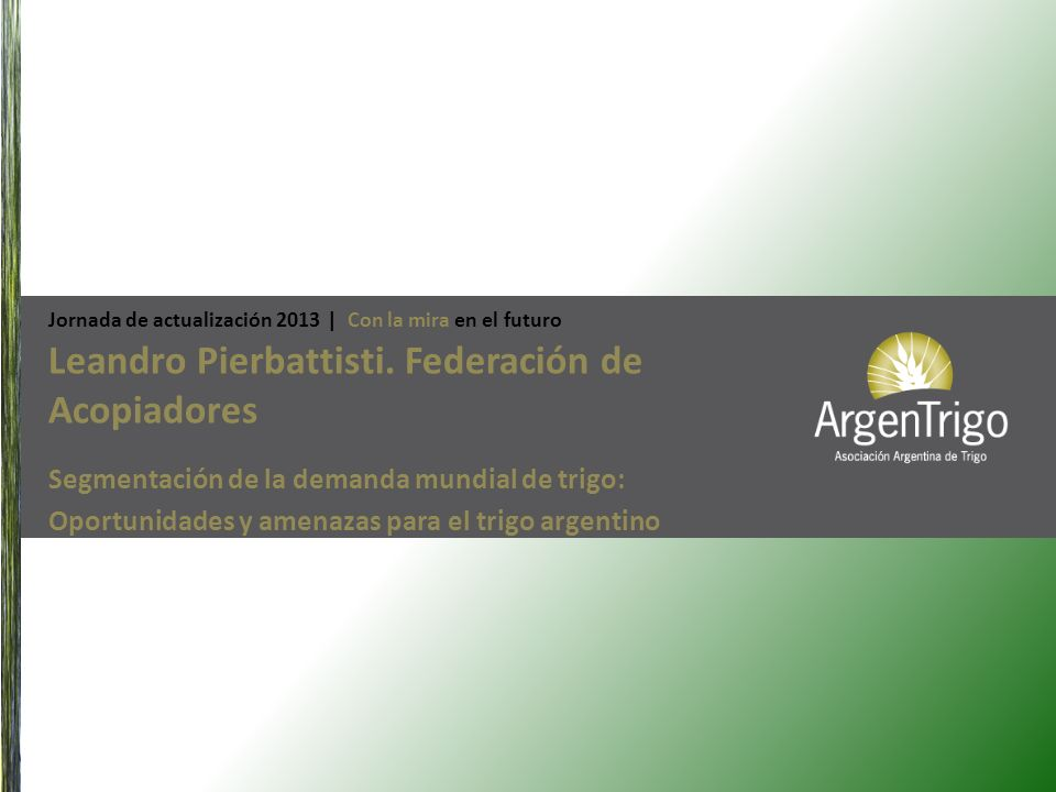 Leandro Pierbattisti. Federación de Acopiadores