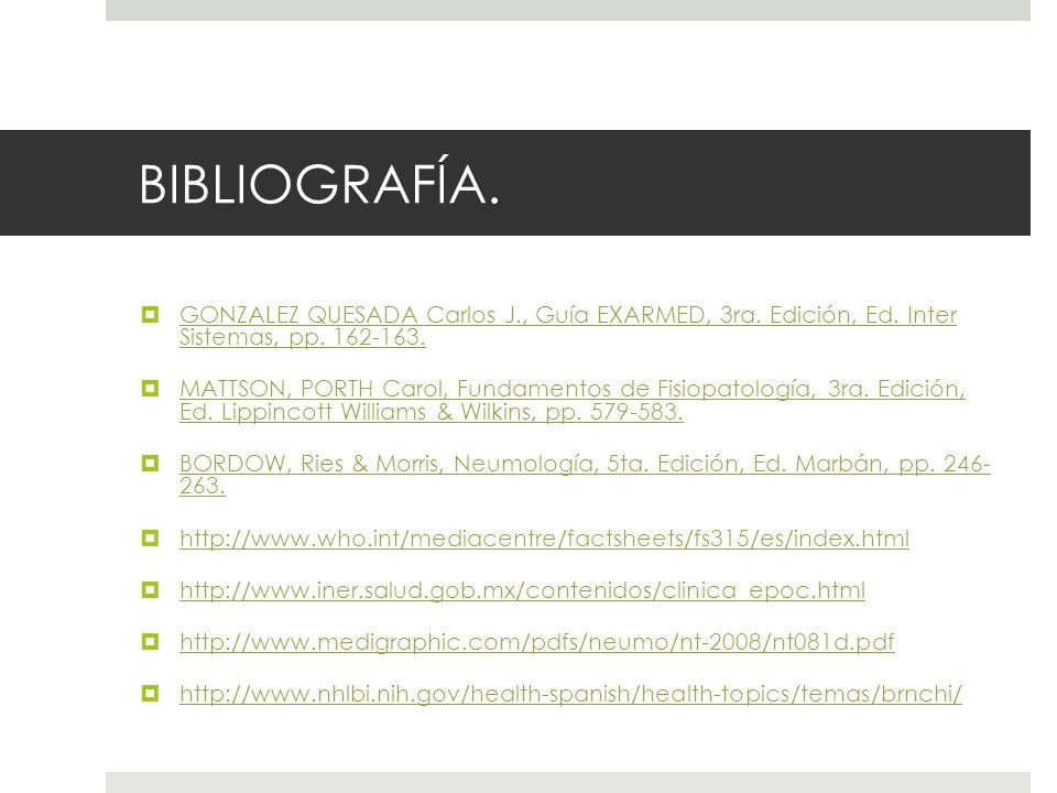BIBLIOGRAFÍA. GONZALEZ QUESADA Carlos J., Guía EXARMED, 3ra. Edición, Ed. Inter Sistemas, pp. 162-163.
