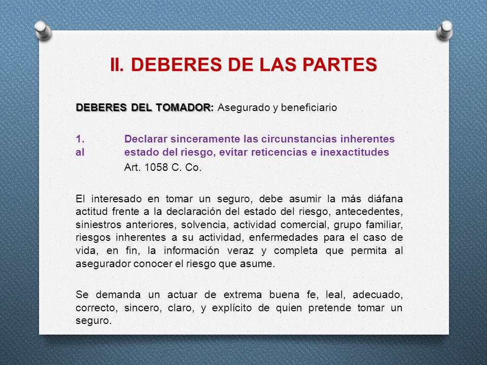 II. DEBERES DE LAS PARTES