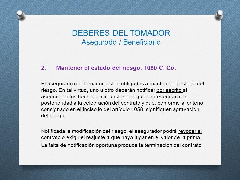 DEBERES DEL TOMADOR Asegurado / Beneficiario