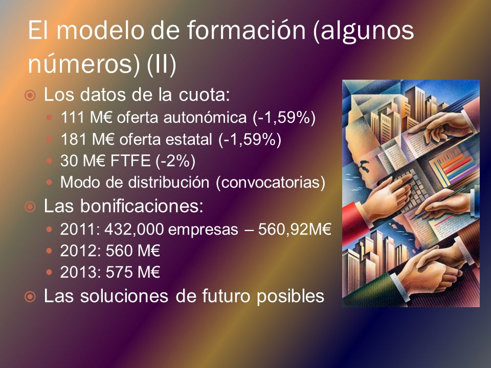 El modelo de formación (algunos números) (II)
