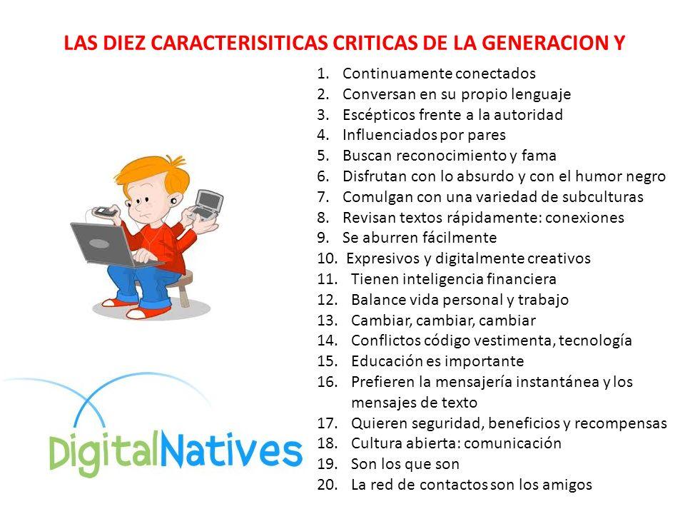 LAS DIEZ CARACTERISITICAS CRITICAS DE LA GENERACION Y