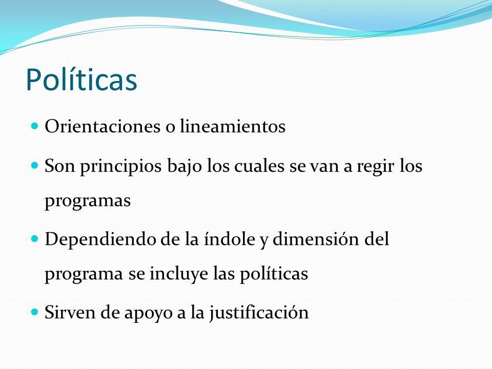 Políticas Orientaciones o lineamientos