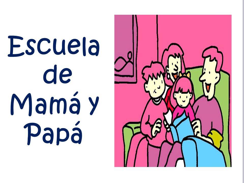 Escuela de Mamá y Papá