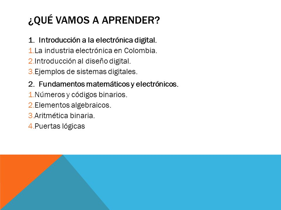 ¿Qué vamos a aprender Introducción a la electrónica digital.