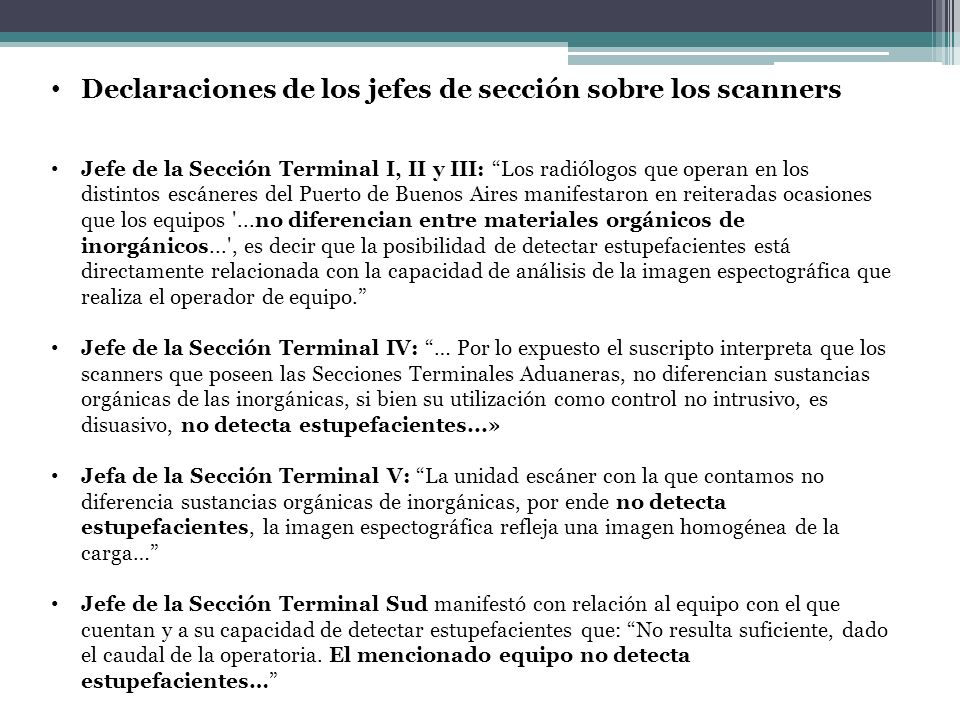Declaraciones de los jefes de sección sobre los scanners